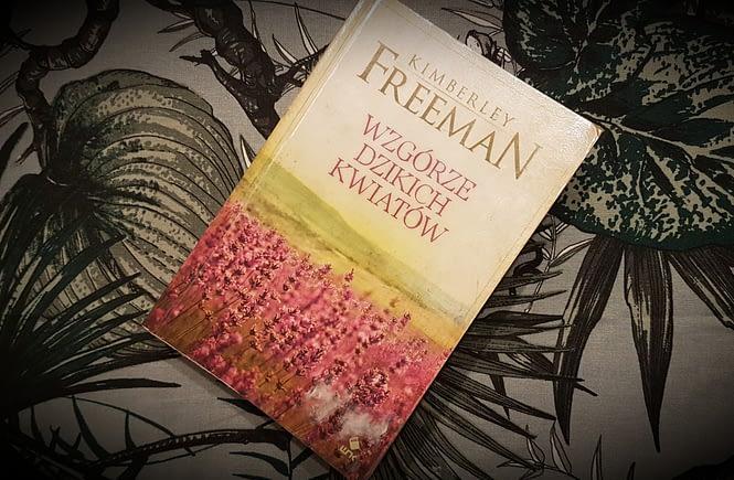 WZGÓRZE DZIKICH KWIATÓW K. Freeman